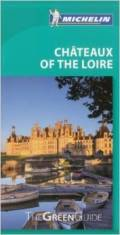 Michelin guide to the chateaux of the Loire Valley
